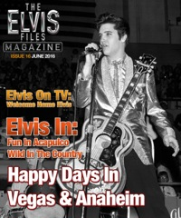 ELVIS FILES Mag - Issue No.16 Available Now !!