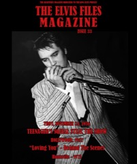 ELVIS FILES Mag - Issue No.33