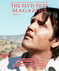 ELVIS FILES Mag - Issue No.30 Pre-Order