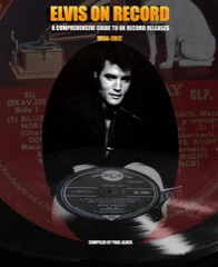 Elvis On Record/A Comprehensive Guide To UK Record Releases - Hardback P.Alner