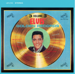 Elvis' Golden Records Vol 3 - FTD 139
