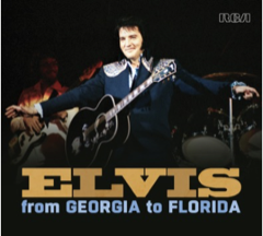 ELVIS: From Georgia To Florida FTD 164 - 2 CD Set