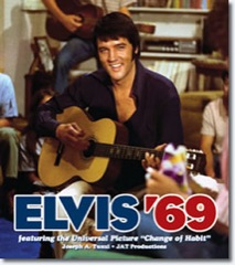 ELVIS '69 feat The Universal Picture 'Change Of Habit' - Hardback / J.A.T