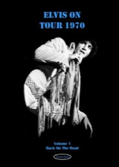 ELVIS ON TOUR 1970 Vol 1/Back on The Road - K.Davis